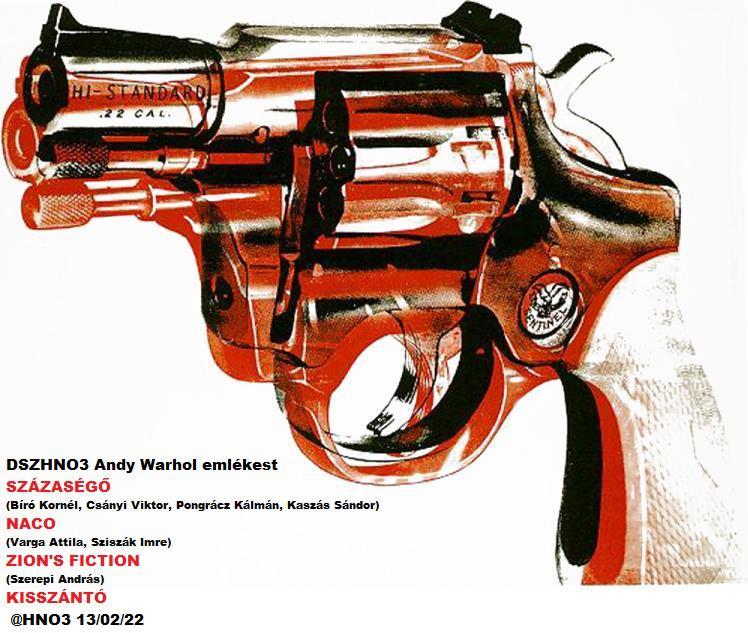 DSZHNO3 - Andy Warhol Emlékest